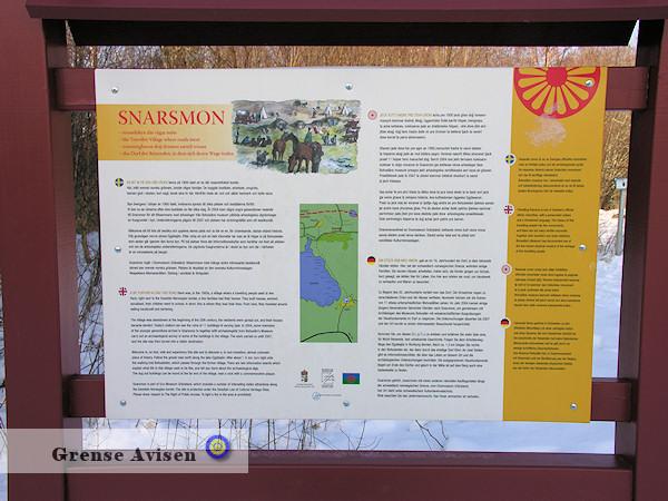 Vid Snarsmon fanns under 1800-talet en by där resandefolket bodde. Intill gränsen bodde ett antal familjer som levde på att rea runt och sälja hantverk och byta varor.